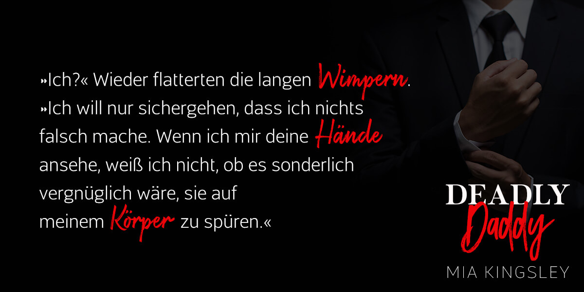 Teaser zur Dark Romance Deadly Daddy.